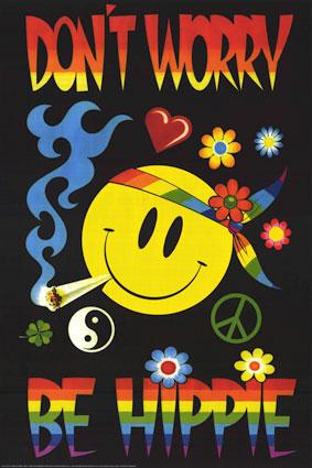 Don't worry be Hippy.jpg