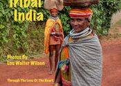 TRIBAL INDIA Photo Book from Lou Walter Wilson Click Link Below for a Full Preview by Lou Wilson.  Tags: Odisha, Tribal Culture.