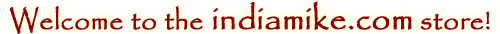 Welcome to the indiamike.com online store
